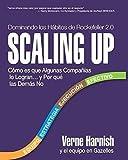 Scaling Up (Dominando Los Hábitos de Rockefeller 2.0): Cómo Es Que Algunas Compañías Lo Logran...Y Por Qué Las Demás No