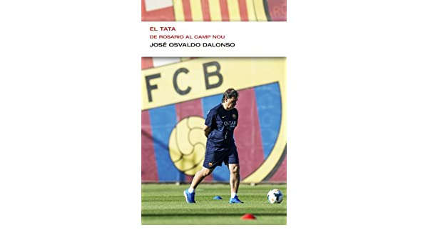 De Rosario al Camp Nou (EnDebate): De Rosario al Camp Nou (Spanish Edition) eBook: José O. Dalonso: Kindle Store
