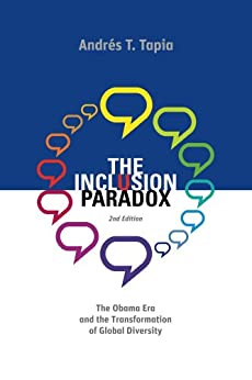 The Inclusion Paradox - 2nd Edition by [Tapia, Andres]