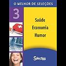 O melhor de Seleções 3 (Portuguese Edition)