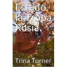 Estado la Tropa Rusia (Spanish Edition)