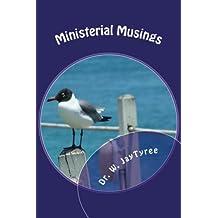 Ministerial Musings