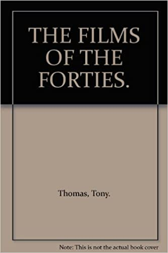 Download The Films Of The Forties Pdf Library