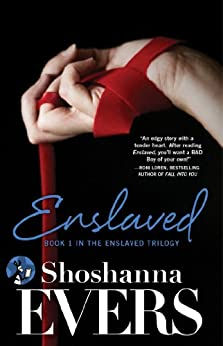 Enslaved: Book 1 in the Enslaved Trilogy by [Evers, Shoshanna]
