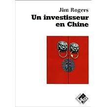 Un Investisseur En Chine