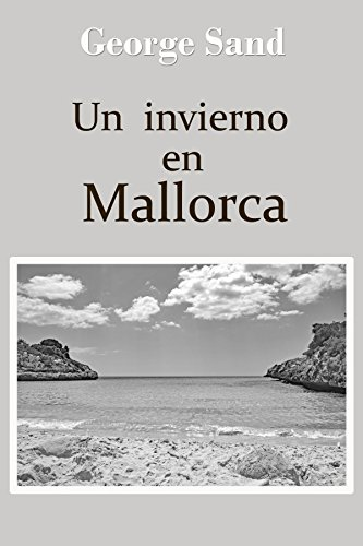 Un invierno en Mallorca (Spanish Edition)