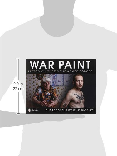 War Paint Tattoo Culture The Armed Forces Kyle Cassidy