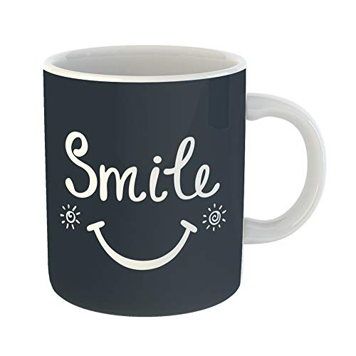 Emvency Coffee Tea Mug Gift 11 Ounces Funny Ceramic Smile Inspirational Quote About Happy Modern Phrase Lettering and Hippie Quotes Gifts For Family Friends Coworkers Boss Mug for $<!--$16.99-->