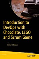 Introduction to DevOps with Chocolate, LEGO and Scrum Game Front Cover