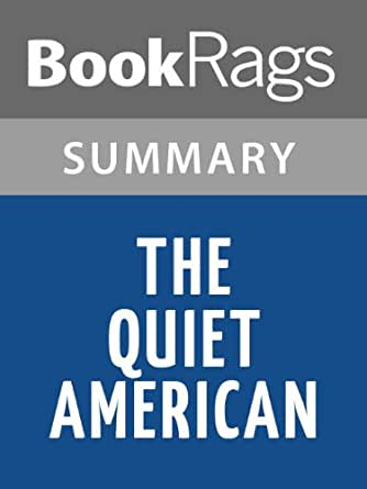 Graham Greene's The Quiet American: Theme of Idealism vs. Realism
