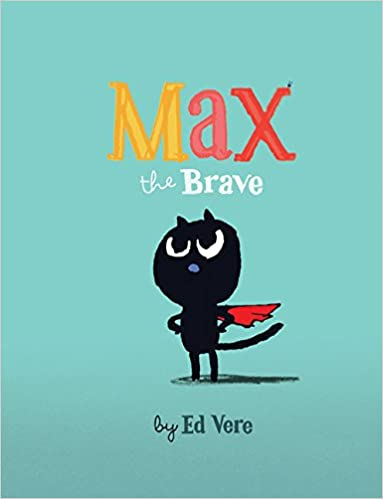 Image result for MAX THE BRAVE BOOK BY ED VERE