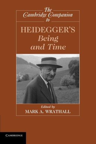 The Cambridge Companion to Heidegger's Being and Time (Cambridge Companions to Philosophy)