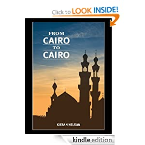 From Cairo to Cairo Kieran Nelson M.Sc.