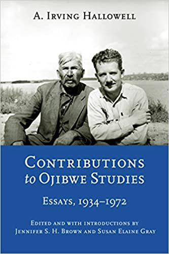 1934-1972 Essays Contributions to Ojibwe Studies