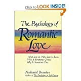 The Psychology of Romantic Love, Nathaniel Branden, 0312907923