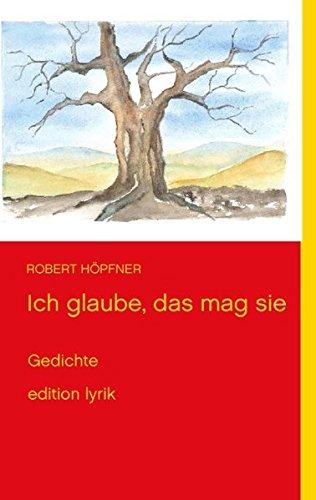 Read Online Ich Glaube, Das Mag Sie (German Edition) ebook
