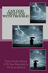Can God Trust You with Trouble? Paperback