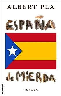 España de mierda par Pla