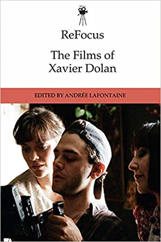 Amazon Fr Lafontaine Xavier Dolan Lafontaine Andree Livres