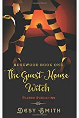 The Guest House Witch: Rosewood Series Book One Paperback