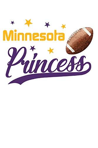 Minnesota Princess: Football Blank Lined Journal Notebook Diary 6x9 por Football Princess Journals