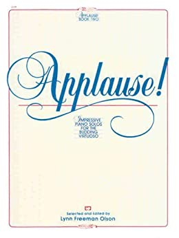 Applause!, Bk 2: Impressive Piano Solos for the Budding Virtuoso (Alfred Masterwork Editions) by [Alfred Publishing Staff]