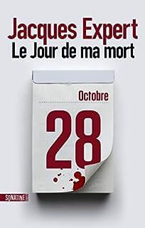 Le jour de ma mort, Expert, Jacques