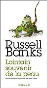 Lointain souvenir de la peau par Russell Banks