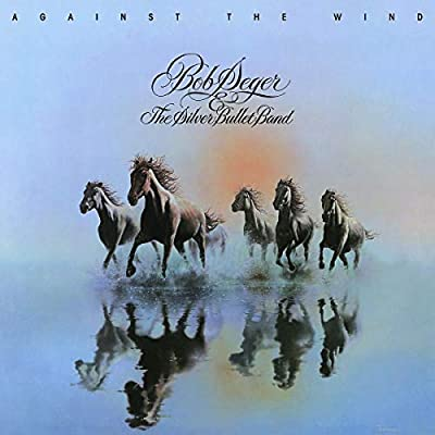 bob seger against the wind mp3 free download