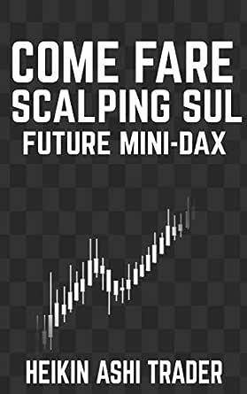 Scalping sul DAX e sugli indici - Consigli pratici   metromaredellostretto.it
