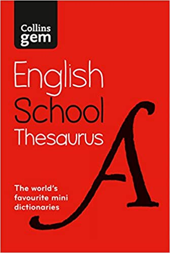 in a mini-format Collins Gem School Thesaurus Trusted support for learning