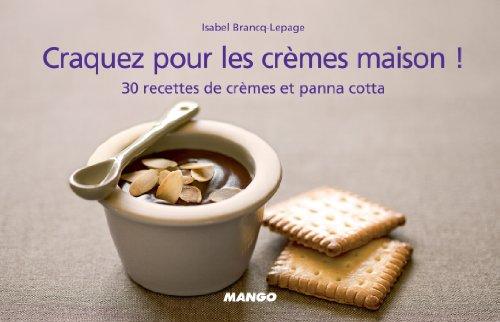 Craquez pour les crèmes maison ! (Craquez...) (French Edition) ()