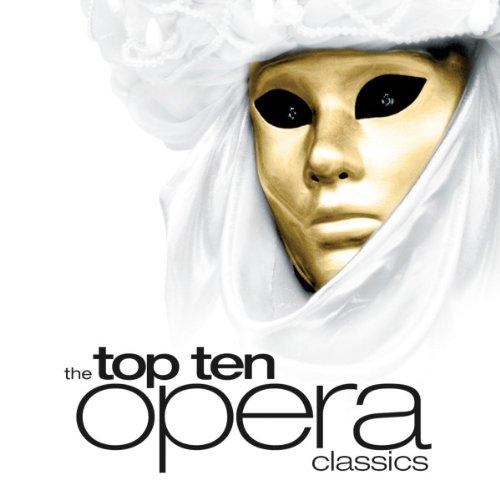 The Top Ten Opera Classics