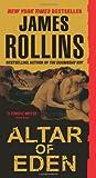 Altar of Eden, James Rollins, 0061231436