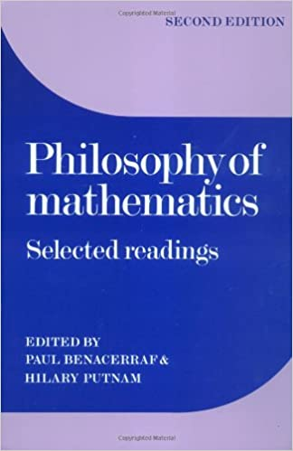 Philosophy of Mathematics: Selected Readings