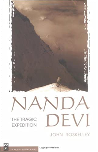 Nanda Devi: The Tragic Expedition: John Roskelley: 9780898867398 ...