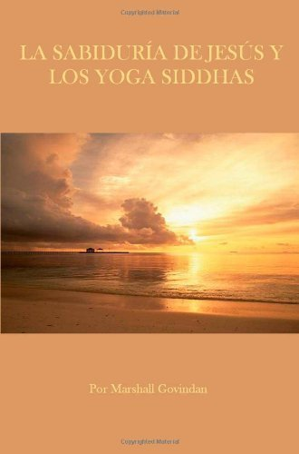 La Sabidur????ia de Jesus y los yoga Siddhas Spanish Edition ...
