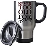 Hiros®Never too old for Disney themed 14 oz Stainless Steel Travel Mug - Inside material Stainless Steel, Coffee-Tea Travel mug , Ideal for Disney lover , Great gift for anyone , Birthday Gift ,Christmas Gift. Holiday Gift ,