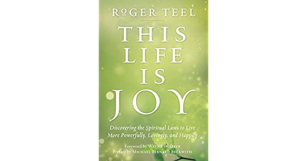 559813393 This Life Is Joy: Discovering the Spiritual Laws to Live More Powerfully,  Lovingly, and Happily - Livros na Amazon Brasil- 9780399165870