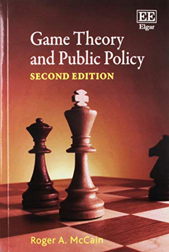 Game Theory and Public Policy, Second Edition (Theory Game Mccain)