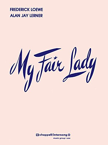 Fair Lady Sheet Music - My Fair Lady (Score)