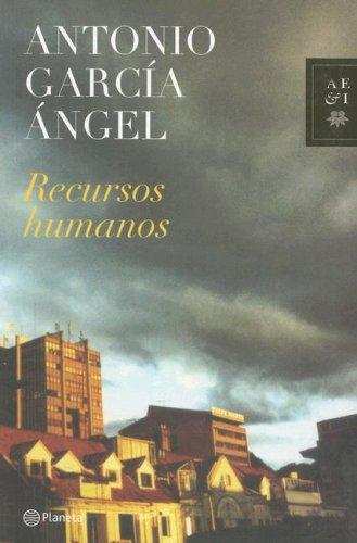 Recursos Humanos /Human Resources (Autores Espanoles E Iberoamericanos) (Spanish Edition)
