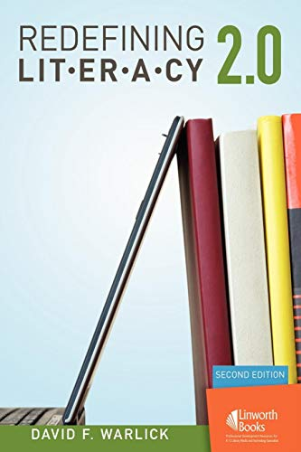Redefining Literacy 2.0: Second Edition