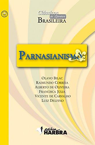 Parnasianismo - Coleção Clássicos da Literatura Brasileira