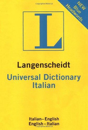 Langenscheidt Universal Italian Dictionary: Italian-English / English-Italian (Langenscheidt Universal Dictionary) (Italian and English Edition)