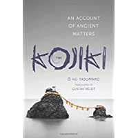 The Kojiki: An Account of Ancient Matters