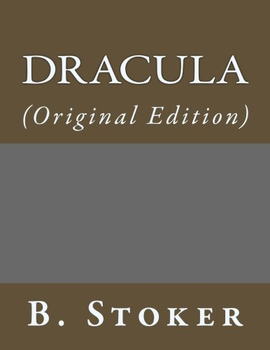 Dracula: (Original Edition) (Best Sellers: Classic Books)
