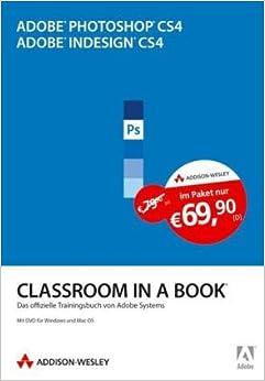 Book Adobe Photoshop CS4/Adobe InDesign CS4: Classroom in a Book