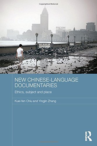 New Chinese-Language Documentaries: Ethics, Subject and Place (Media, Culture and Social Change in Asia Series) by Kuei-fen Chiu (2014-11-05)