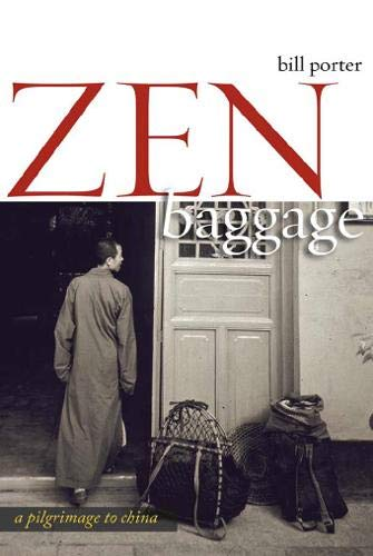 Download Zen Baggage: A Pilgrimage to China pdf epub